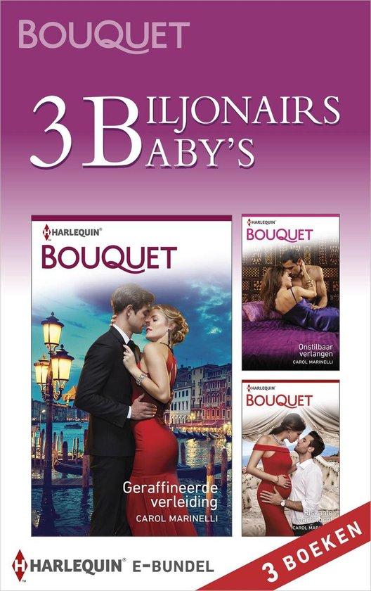 Bouquet 1 - 3 biljonairs, 3 baby's - Carol Marinelli  
