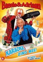 Bassie & Adriaan Karaoke Zing Mee!