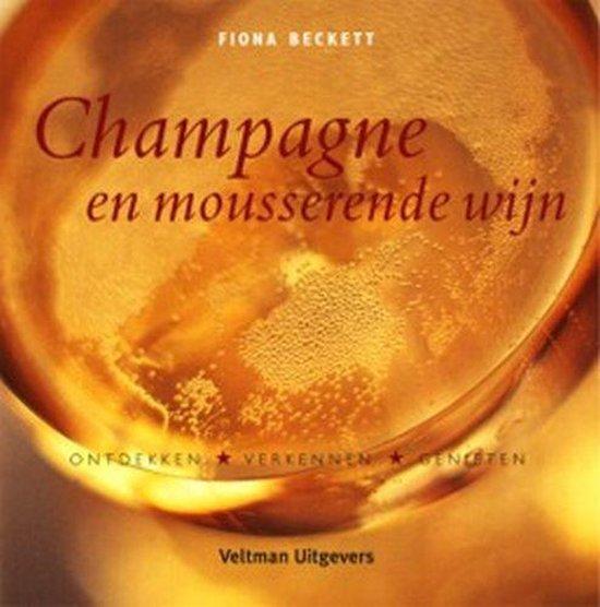 Champagne En Mousserende Wijn - Fiona Beckett |