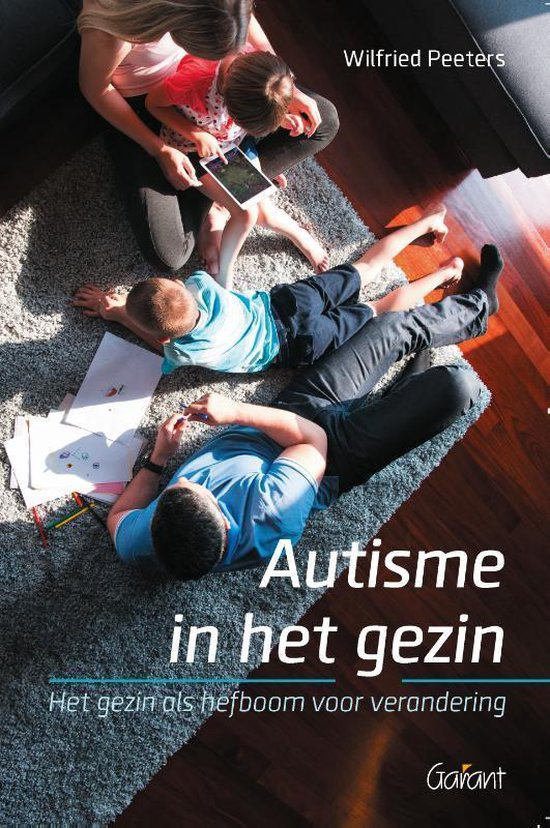 Autisme in het gezin - Wilfried Peeters |