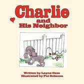 Charlie and His Neighbor