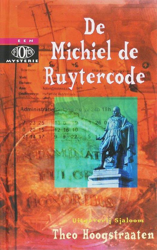 De Michiel De Ruytercode - Theo Hoogstraaten  