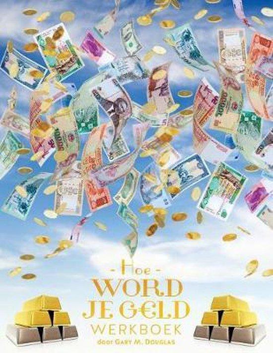 Hoe word je g ld werkboek - money workbook dutch