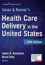 Boek cover Jonas and Kovners Health Care Delivery in the United States van