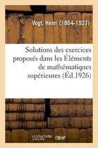 Solutions Des Exercices Propos s Dans Les l ments de Math matiques Sup rieures