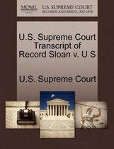 U.S. Supreme Court Transcript of Record Sloan V. U S