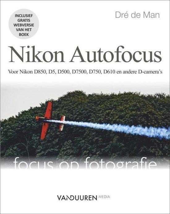 Focus op fotografie - Nikon Autofocus - Dre de Man pdf epub