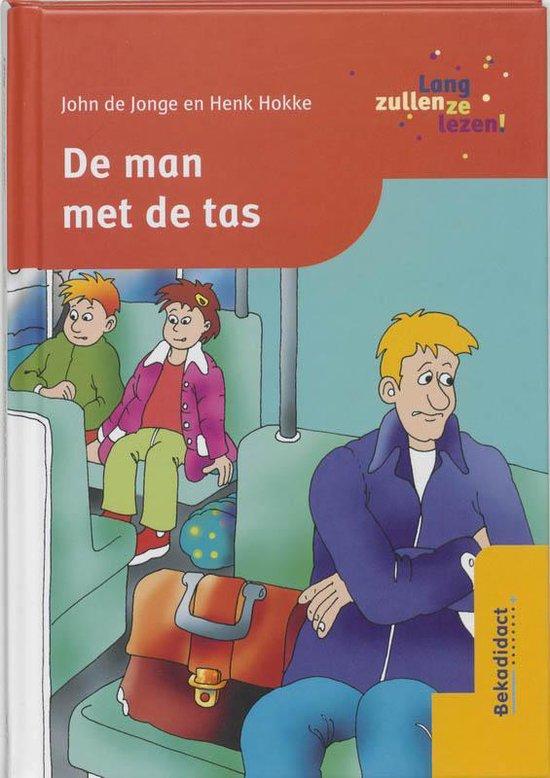 Cover van het boek 'De man met de tas / druk 1' van Henk Hokke en J. de Jonge