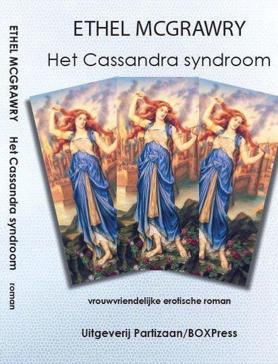 Het Cassandra syndroom - Ethel Mcgrawry |