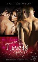 Best Friends to Lovers Box Set Vol. 1-3