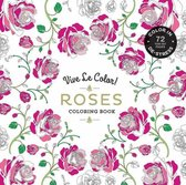 Vive le color! roses (adult coloring book)