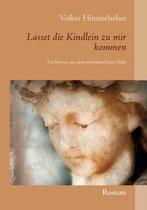 Boek cover Lasset die Kindlein zu mir kommen van Volker Himmelseher (Paperback)