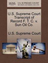 U.S. Supreme Court Transcript of Record F. T. C. V. Sun Oil Co.