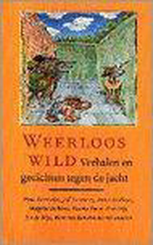 Weerloos wild (verhalen/gedichten jacht) - Auteur Onbekend pdf epub