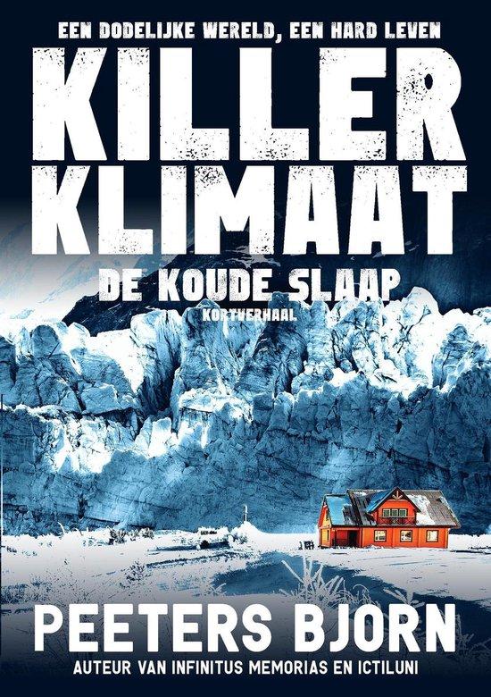 Killer Klimaat - De Koude Slaap - Bjorn Peeters |