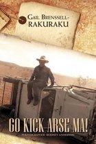 Go Kick Arse Ma!