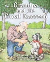 Grandpa and the Great Raccoon