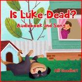 Is Luke Dead?
