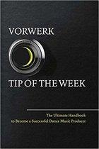 Vorwerk Tip of the Week, Volume 1