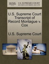 U.S. Supreme Court Transcript of Record Montague V. Cox