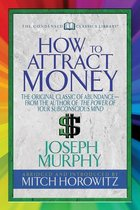 How to Attract Money (Condensed Classics)