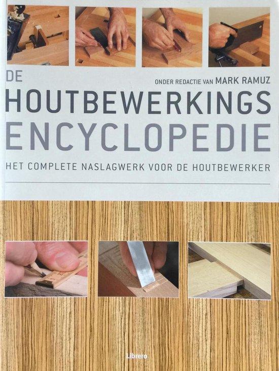 De Houtbewerkings Encyclopedie - Mark Ramuz |