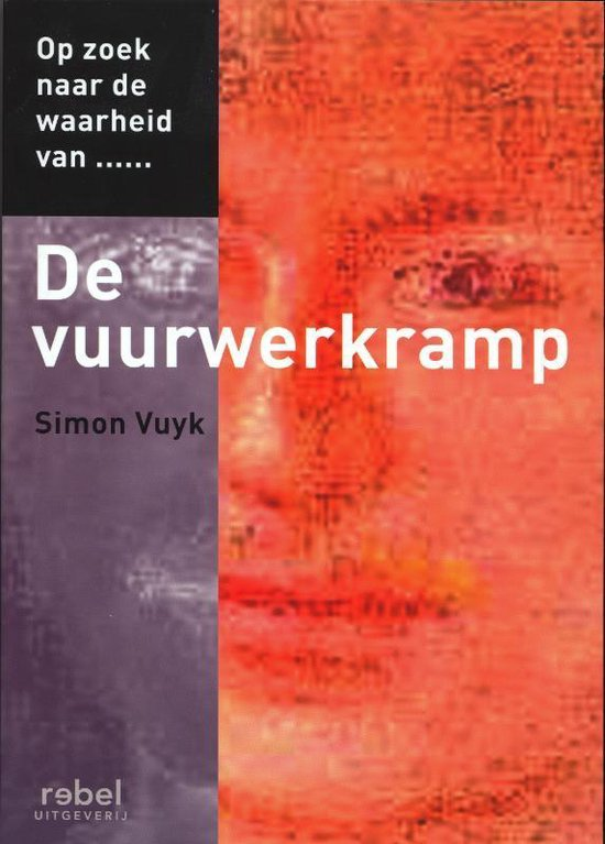 De Vuurwerkramp - Simon Vuyk   Readingchampions.org.uk