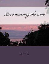 Love Amoung the Stars