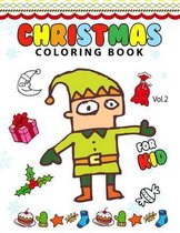 Christmas Coloring Books for Kids Vol.2