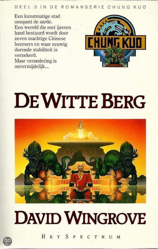 De witte berg - David Wingrove  