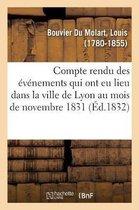 Compte rendu des evenements qui ont eu lieu dans la ville de Lyon au mois de novembre 1831