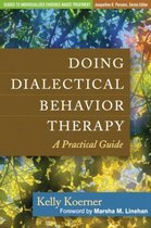 Doing Dialectical Behavior Therapy