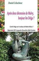 Apr s Deux D cennies de Malvy, Bonjour Les Delga ?