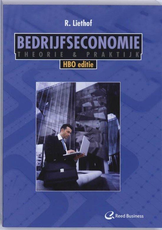 Bedrijfseconomie Theorie en Praktijk / HBO editie - R. Liethof |