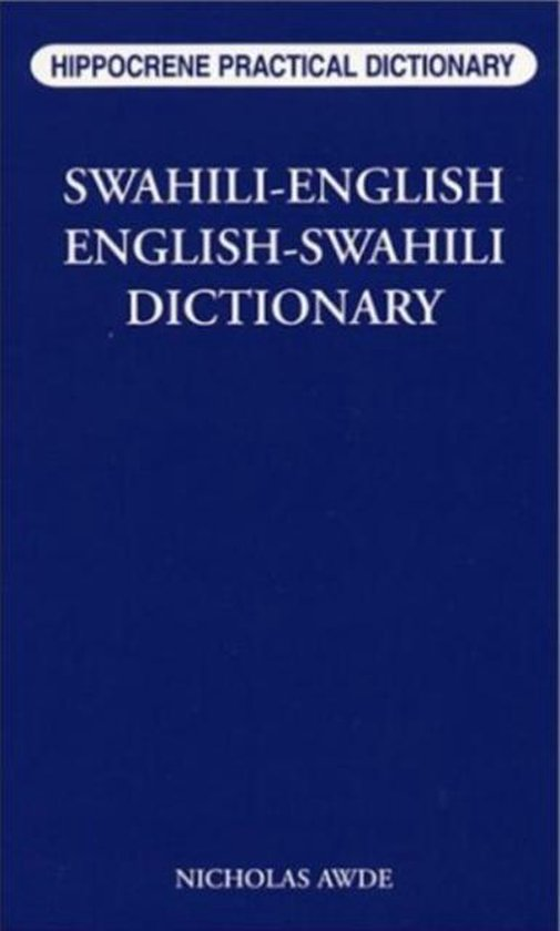 Swahili-English / English-Swahili Practical Dictionary