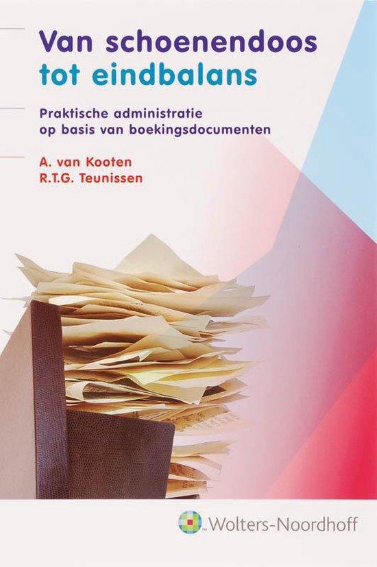 Van schoenendoos tot eindbalans - A. Van Kooten  