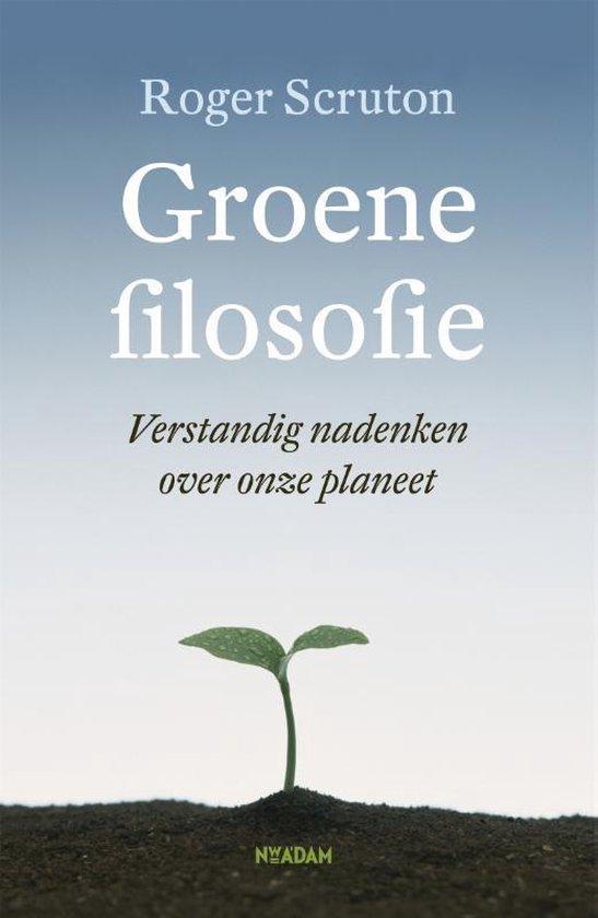 Groene filosofie - Roger Scruton |