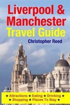 Liverpool & Manchester Travel Guide