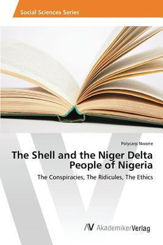 The Shell and the Niger Delta People of Nigeria