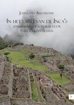 In het land van de Incas; adembenemende rondreis door Peru, Chili en Bolivia