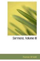 Sermons, Volume III