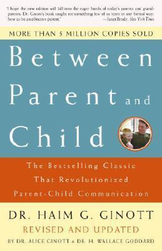 Between Parent and Child: Revised and Updated