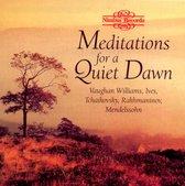 Meditations For A Quiet Dawn
