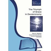 Boek cover The Triumph of Grace in Deuteronomy van Paul Barker