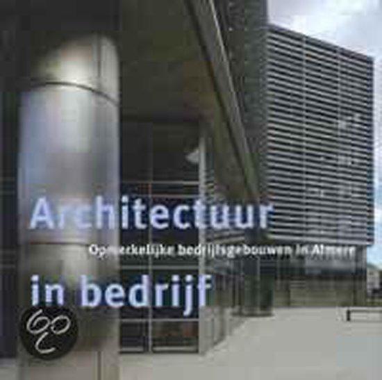 Architectuur in bedrijf - J. Huisman |