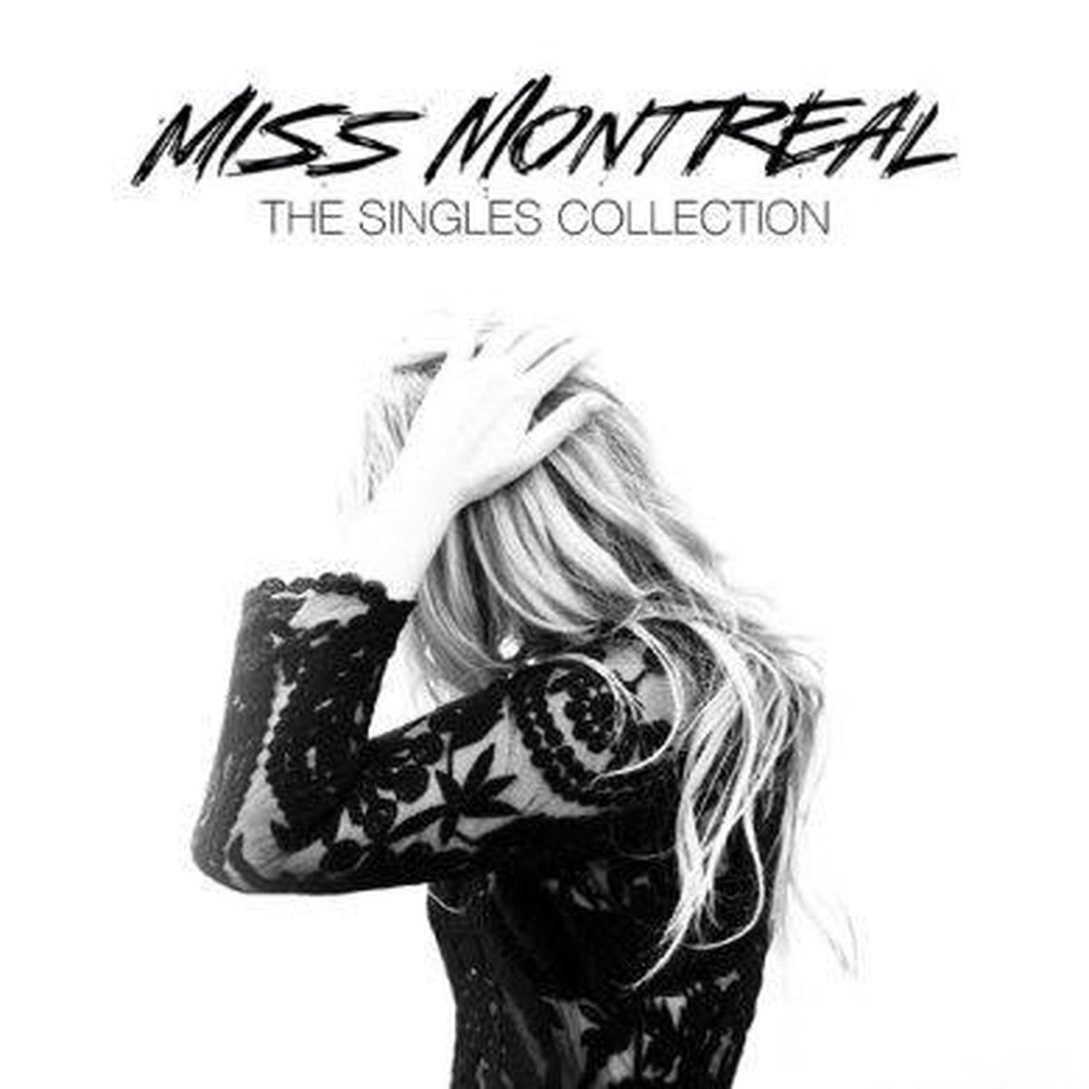 The Singles Collection - Miss Montreal