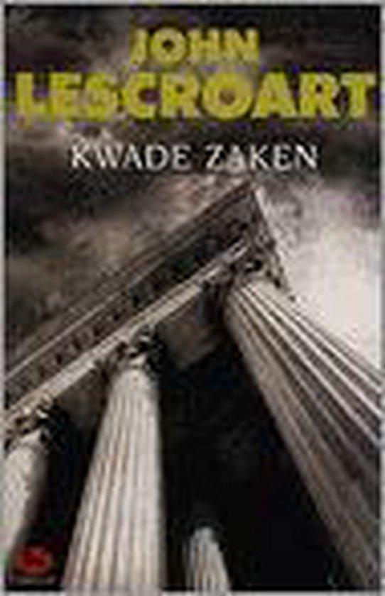Kwade Zaken - John T. Lescroart |