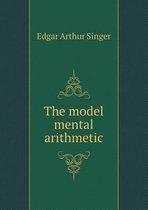 The Model Mental Arithmetic