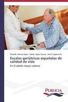 Escalas geriatricas espanolas de calidad de vida