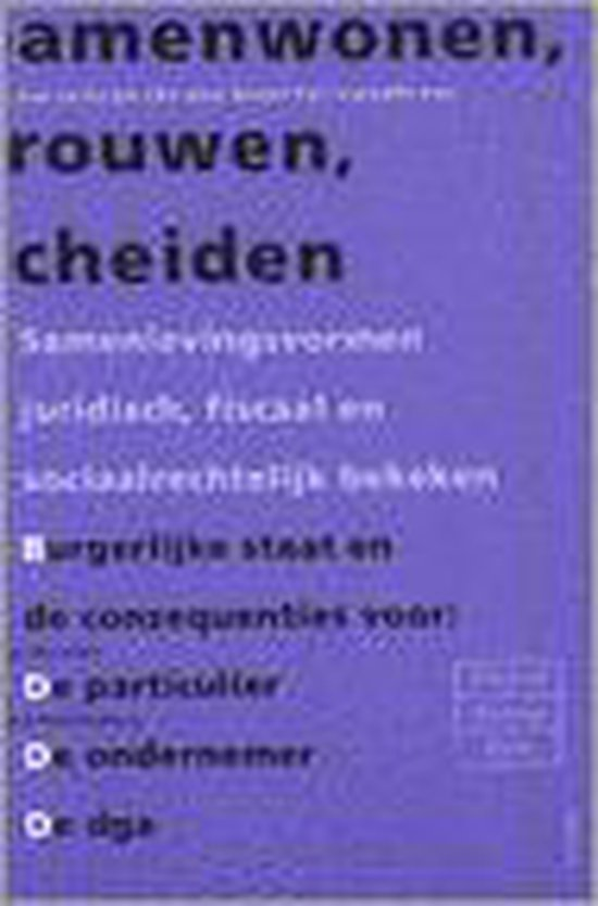 Samenwonen, Trouwen, Scheiden - M.J. Bouman |